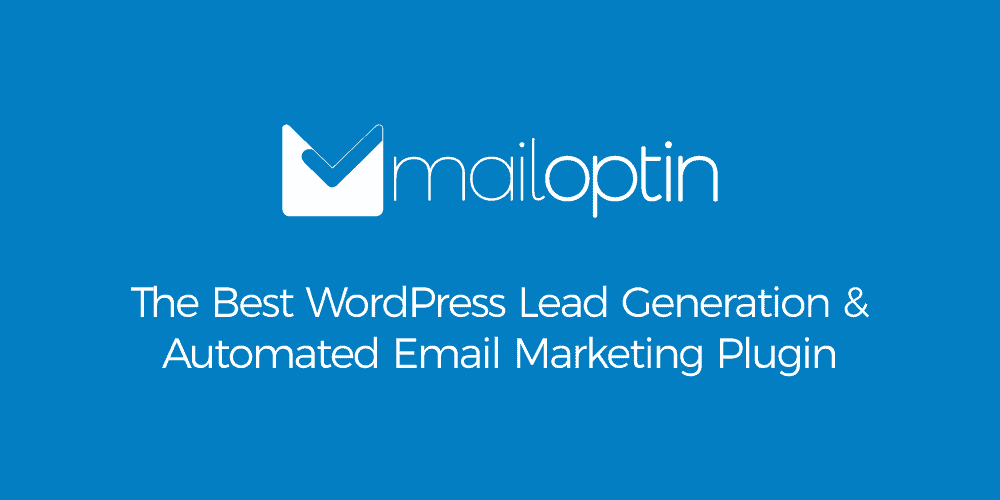 MailOptin - Grow, Nurture and Engage Your Email List & Customers